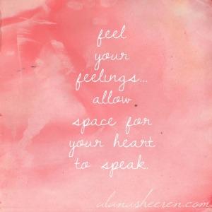 feel your feelings...