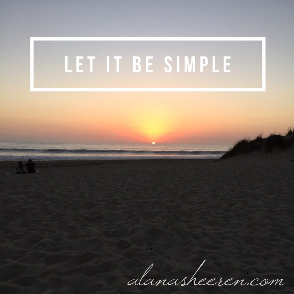 Let it be simple