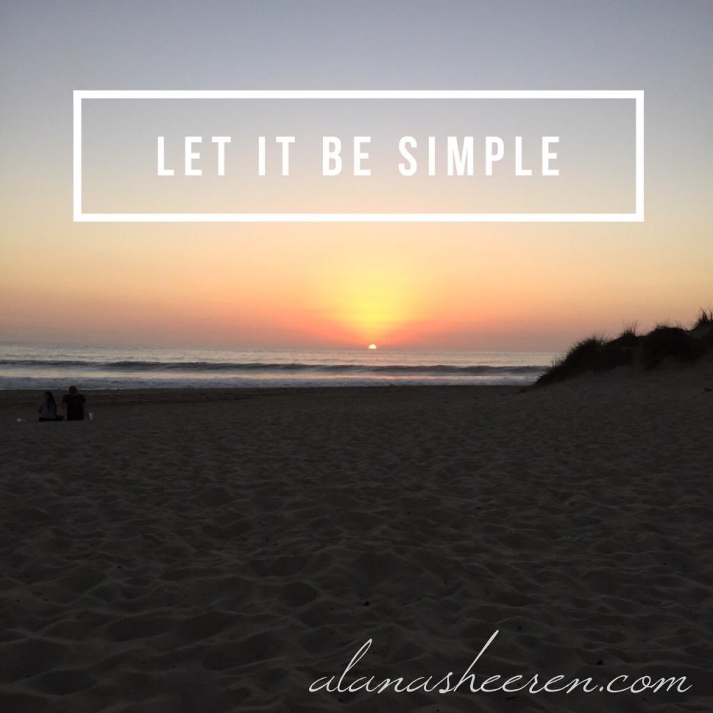 Let it be simple
