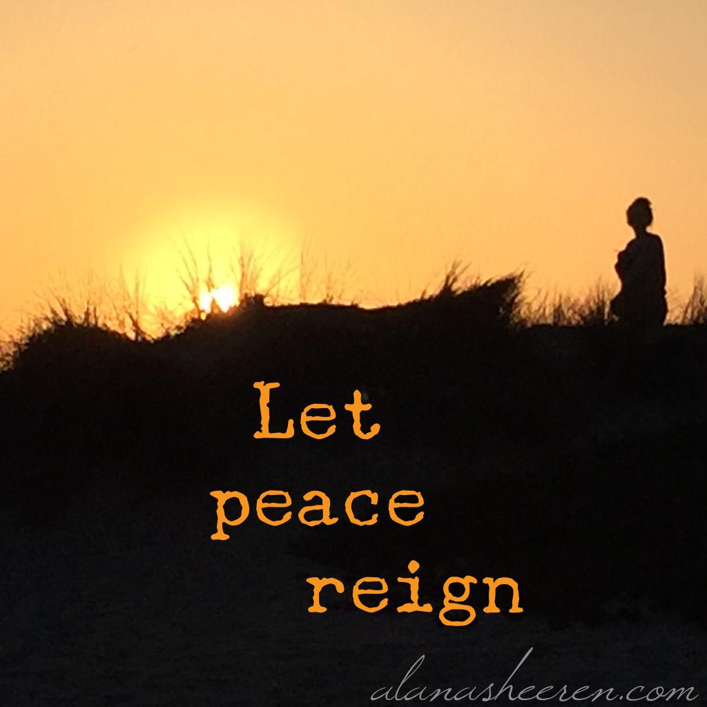 Let peace reign