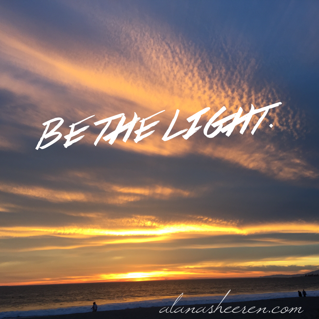 Be the light